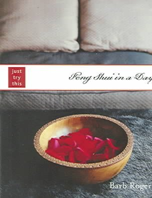 [(Feng Shui in a Day)] [Author: Barb Rogers] published on (January, 2005)