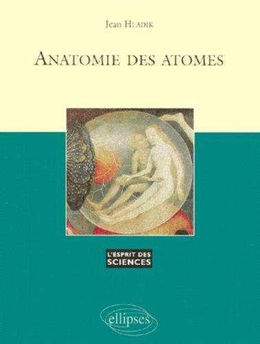 Anatomie des atomes, volume 2
