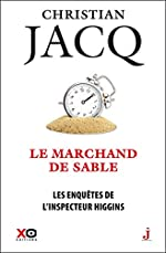 Les enquêtes de l'inspecteur Higgins - Tome 31 Le marchand de sable (31) de Christian Jacq