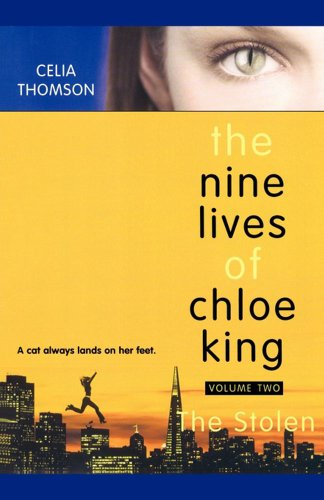 The Stolen (The Nine Lives of Chloe King Book 2) (English Edition)