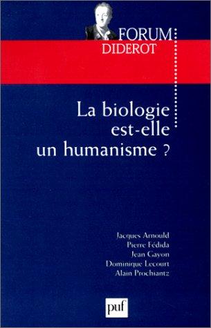 La biologie est-elle un humanisme ?