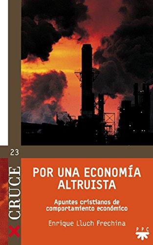 Por Una Economía Altruista (Cruce)