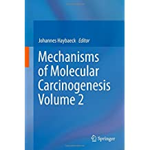 Mechanisms of Molecular Carcinogenesis – Volume 2