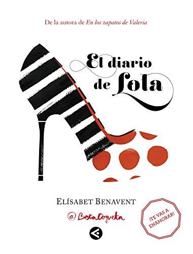 El diario de Lola (Tendencias) por Elísabet Benavent