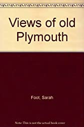 Views of Old Plymouth