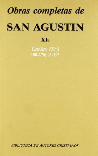 Obras completas de San Agustín. XIb: Cartas (3.º): 188-270 (NORMAL) por San Agustín