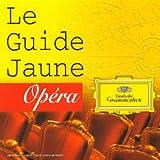 Le Guide Jaune De L'Opera