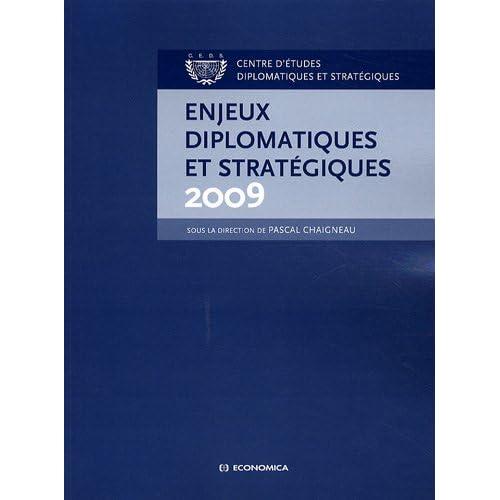 Enjeux Diplomatiques et Strategiques 2009