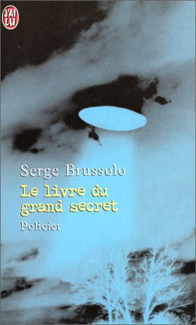 Le Livre du grand secret par Serge Brussolo