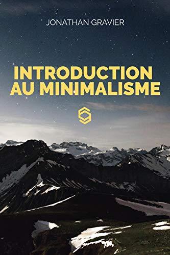 Couverture du livre Introduction au Minimalisme