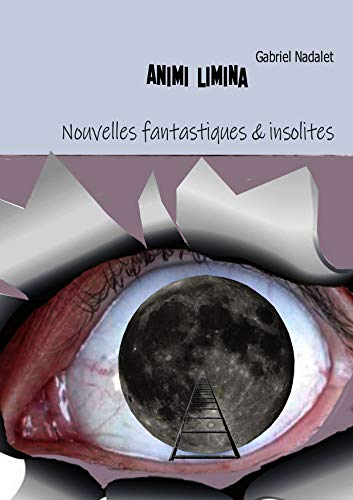 Couverture du livre Animi Limina: Nouvelles fantastiques et insolites