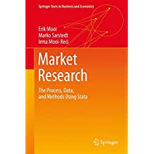 Market Research: The Process, Data, and Methods Using Stata (Springer Texts in Business and Economics)