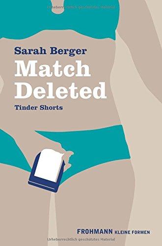 Match Deleted: Tinder Shorts (Kleine Formen)