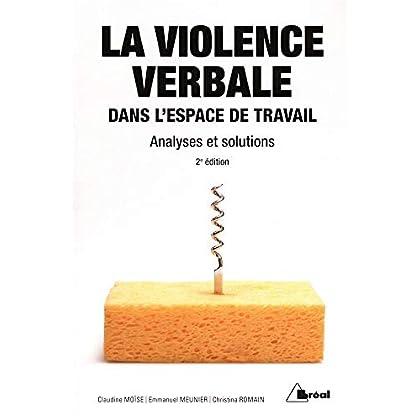 La violence verbale dans l'espace de travail : Analyses et solutions