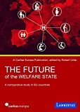 The Future of the Welfare State: A comparative study in EU-countries