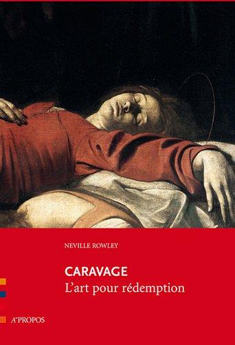 Caravage, l'art pour rédemption