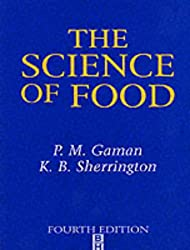 The Science of Food: Introduction to Food Science, Nutrition and Microbiology