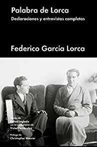 Palabra de Lorca par Federico García Lorca