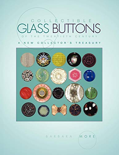 Collectible Glass Buttons of the Twentieth Century