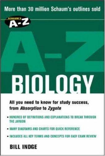 Schaum's A-Z Biology by Bill Indge (2003-06-06)