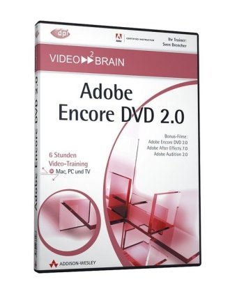 Adobe Encore DVD 2.0-6 Stunden Video-Training (AW Videotraining Grafik/Fotografie)