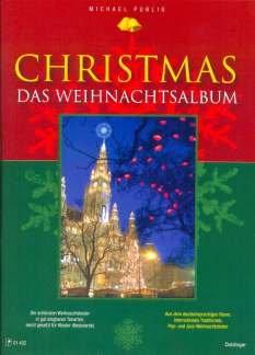 CHRISTMAS - DAS WEIHNACHTSALBUM - arrangiert für Klavier [Noten/Sheetmusic]