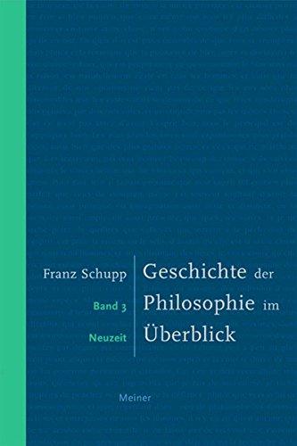 Geschichte der Philosophie im Überblick III: Band 3: Neuzeit