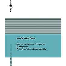 Mikroemulsionen mit Ionischen Flüssigkeiten: Phasenverhalten & Mikrostruktur (Physikalische Chemie)
