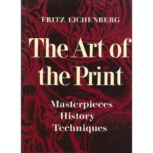 The Art of the Print: Masterpieces- History- Techniques PDF Books