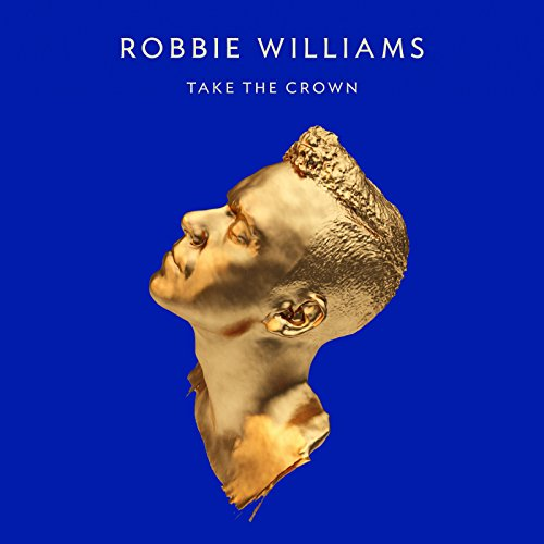 Take the Crown (Deluxe Edition...
