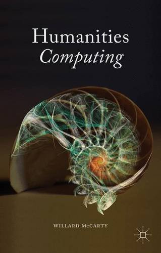 Humanities Computing by W. McCarty (2005-09-20)