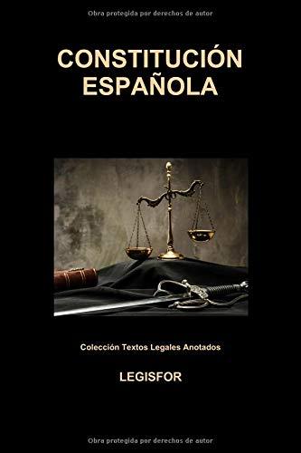 Constitución Española: edición 2018 (Colección Textos Legales Anotados)