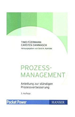 Prozessmanagement: Anleitung zur ständigen Prozessverbesserung (Pocket Power)