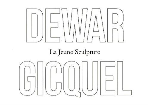 La jeune sculpture, Daniel Dewar et Grégory Gicquel
