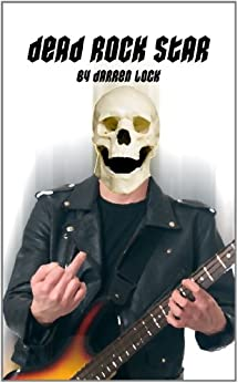 Dead Rock Star by [Lock, Darren]