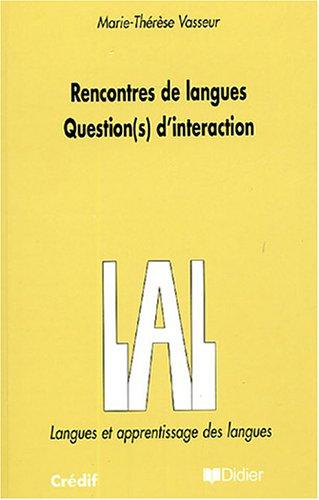 Rencontres de langues : Question(s) d'interaction