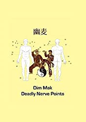 Dim Mak Deadly Nerve Points by Christian Fruth (2011-10-10)