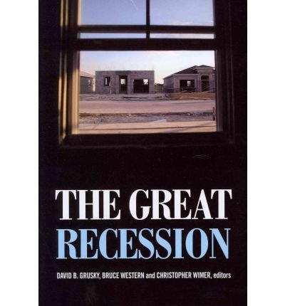 [(The Great Recession )] [Author: David B. Grusky] [Oct-2011]
