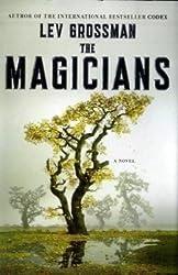 The Magicians: A Novel (Magicians Trilogy) by Lev Grossman (2009-08-11)