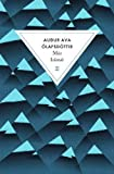 Miss Islande / Audur Ava Olafsdottir | Audur Ava Olafsdottir (1958-....). Auteur