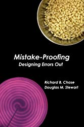 Mistake-Proofing: Designing Errors Out (The Management Master)