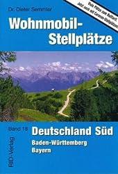 Wohnmobil-Stellplätze Deutschland Süd: Baden-Württemberg - Bayern