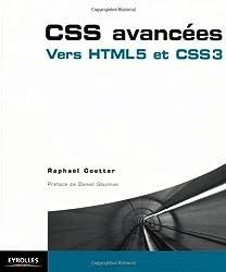 CSS avancées: Vers HTML 5 et CSS 3