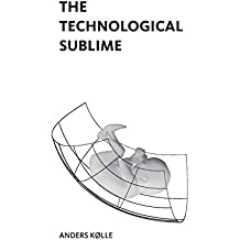 The Technological Sublime