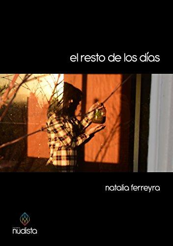 El resto de los días por Natalia Ferreyra