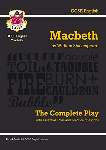 Picture of Grade 9-1 GCSE English Macbeth - The Complete Play (CGP GCSE English 9-1 Revision)