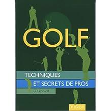 Golf : Techniques et secrets de pros