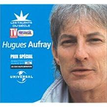 Les Talents du siècle - Best Of  Hugues Aufray