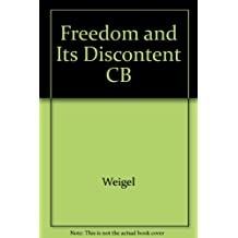 Freedom and Its Discontent CB