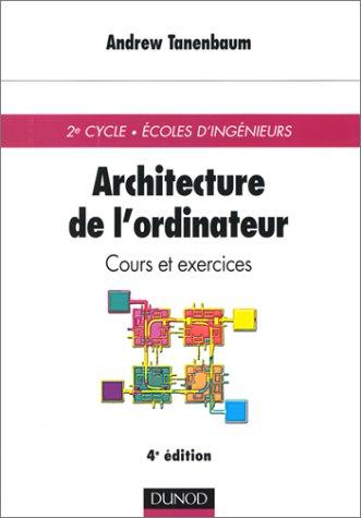 Architecture de l'ordinateur : Cours et exercices